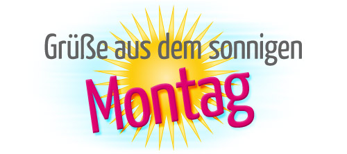 sonniger montag
